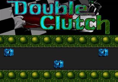 Double Clutch - Screenshot - Game Title