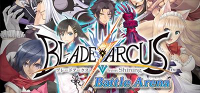 Blade Arcus from Shining: Battle Arena - Banner