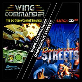 Dangerous Streets & Wing Commander