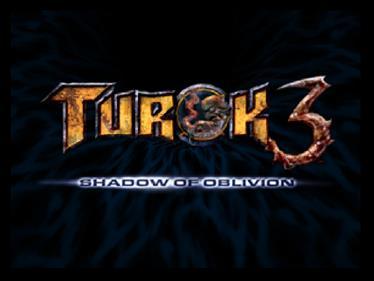 Turok 3: Shadow of Oblivion - Screenshot - Game Title