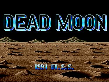 Dead Moon - Screenshot - Game Title