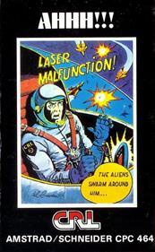 Ahhh!!! Laser Malfunction!