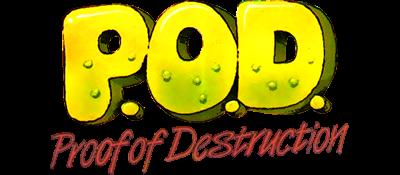P.O.D.: Proof of Destruction - Clear Logo