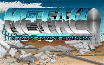 Metal: A Robot Combat Simulation - Screenshot - Game Title