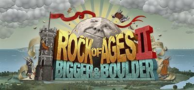 Rock of Ages II: Bigger & Boulder - Banner