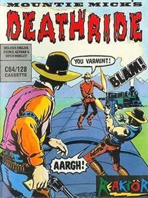 Mountie Mick's Death Ride