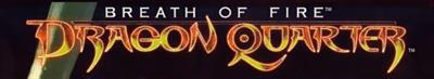 Breath of Fire: Dragon Quarter - Banner