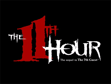 The 11th Hour - Screenshot - Game Title