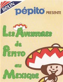 The Adventures of Pepito In Mexico