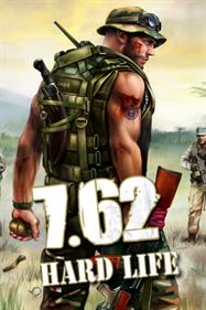 Brigade 7.62 Hard Life