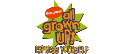 All Grown Up! Express Yourself - Clear Logo