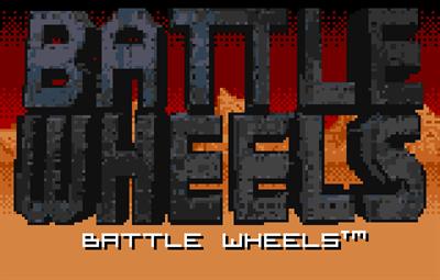 Battle Wheels - Screenshot - Game Title