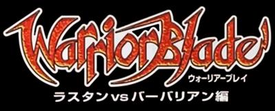 Warrior Blade: Rastan vs. Barbarian  - Clear Logo