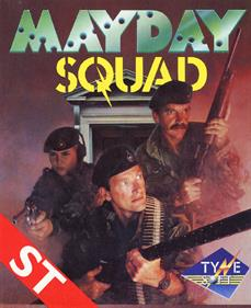 Mayday Squad Heroes