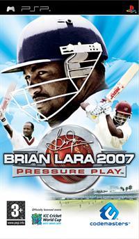 Brian Lara 2007: Pressure Play