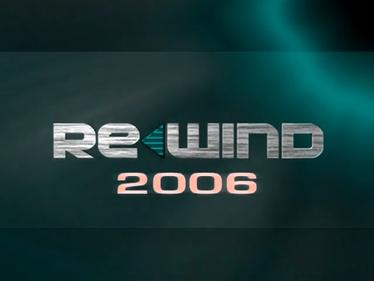 Rewind 2006 - Screenshot - Game Title