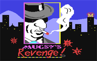 Mugsy's Revenge! - Screenshot - Game Title