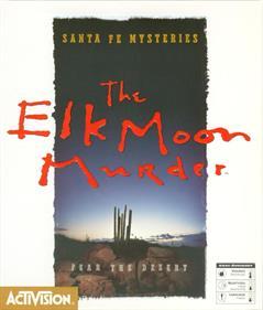 Santa Fe Mysteries: The Elk Moon Murder