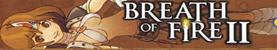 Breath of Fire II - Banner