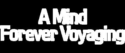 A Mind Forever Voyaging - Clear Logo