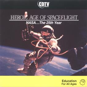 Heroic Age of Spaceflight: NASA... The 25th Year
