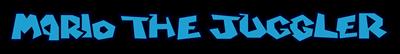 Mario the Juggler - Clear Logo