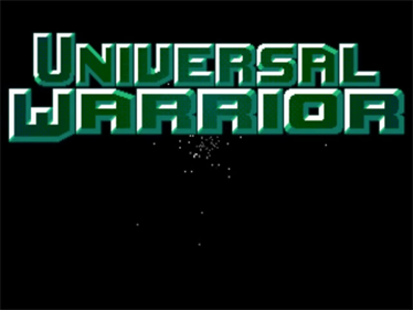 Universal Warrior - Screenshot - Game Title