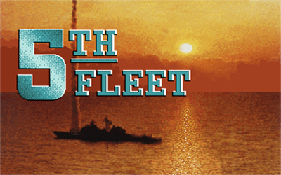 5th Fleet - Screenshot - Game Title
