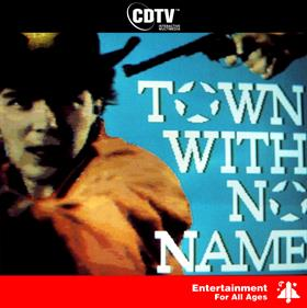 Town With No Name