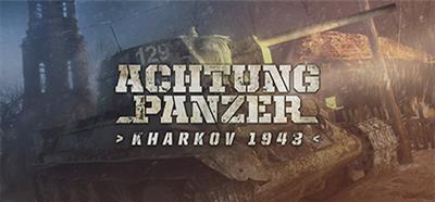 Achtung Panzer Kharkov 1943 - Banner