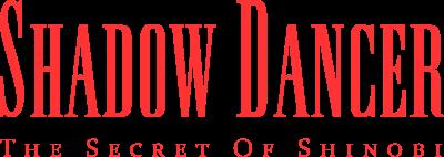 Shadow Dancer: The Secret of Shinobi - Clear Logo