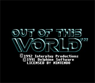 Out of This World - Screenshot - Game Title