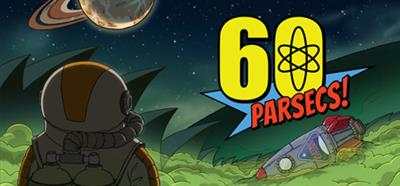 60 Parsecs! - Banner