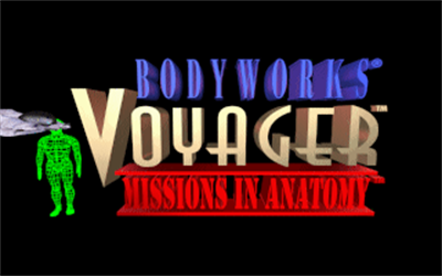 Bodyworks Voyager: Missions in Anatomy - Screenshot - Game Title