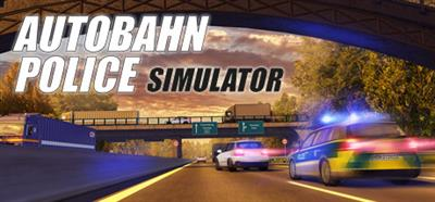 Autobahn Police Simulator - Banner