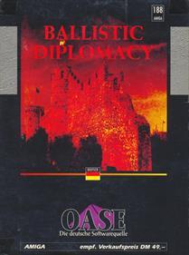 Ballistic Diplomacy