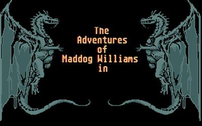 The Adventures of Maddog Williams in the Dungeons of Duridian - Screenshot - Game Title