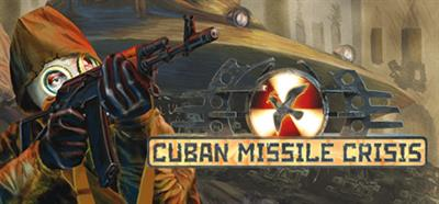 Cuban Missile Crisis: The Aftermath - Banner