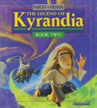 The Legend of Kyrandia: Book Two