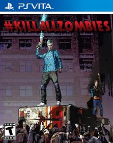 #KILLALLZOMBIES