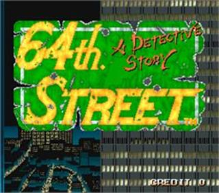 64th. Street: A Detective Story - Screenshot - Game Title