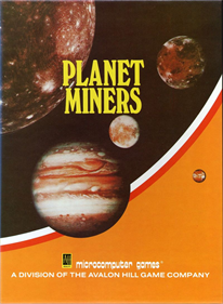 The Planet Miners