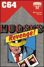 Mugsy's Revenge!