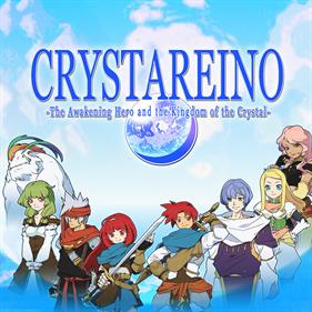 Crystareino: The Awakening Hero and the Kingdom of the Crystal