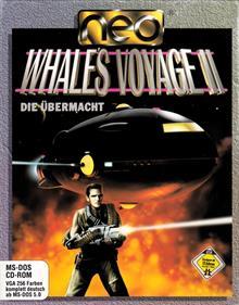 Whale's Voyage II: Die Übermacht