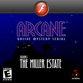 Arcane Online Mystery Serial: Season 1: The Miller Estate