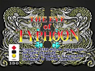 The Eye of Typhoon - Screenshot - Game Title