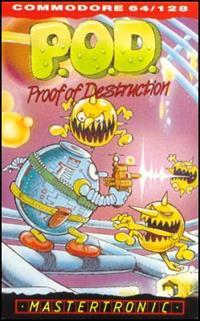 P.O.D.: Proof of Destruction