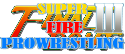 Super Fire Pro Wrestling III: Final Bout - Clear Logo