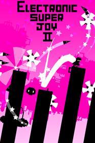 Electronic Super Joy II